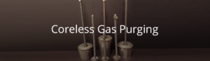 Allied Mineral Products - Coreless Gas Purging